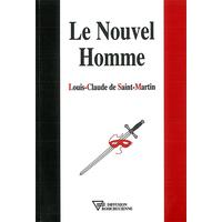 Nouvel Homme - Louis-Claude de Saint-Martin