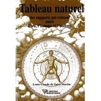 Tableau Naturel des Rapports qui Existent Entre Dieu, l'Homme et l'Univers - L.C. Saint-Martin