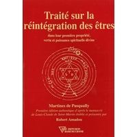 Traité Réintégration des Êtres - M. de Pasqually