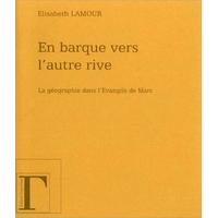 En Barque Vers L'Autre Rive - Élisabeth Lamour
