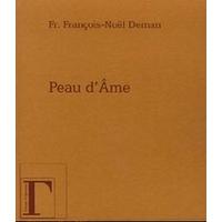 Peau d'Âme - Fr. François-Noël Deman