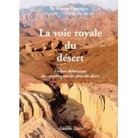 La Voie Royale du Désert - Etienne Goutagny