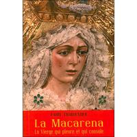 La Macarena - La Vierge Qui Pleure et Qui Console - Laure Charpentier