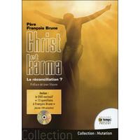 Christ et karma - La Réconciliation ? Père François Brune