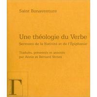 Une Théologie du Verbe - Saint Bonaventure