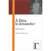 A Dieu, le Dimanche ! Hélène Bodenez