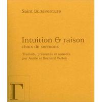 Intuition & Raison - Choix de Sermons - Saint Bonaventure