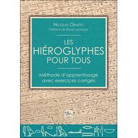Les Hiéroglyphes Pour Tous - Nicolas Orneto