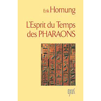 L'Esprit du Temps des Pharaons - Erik Hornung