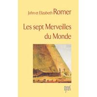 Les Sept Merveilles du Monde - John & Elizabeth Romer