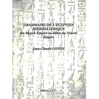 Grammaire de l'Egyptien Hiéroglyphique -  Jean-Claude Goyon