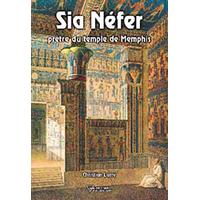 Sia Nefer Prêtre du Temple de Memphis - Christian Larré