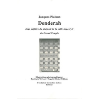 Denderah : Sept Soffites du Plafond Hypostyle - Jacques Pialoux