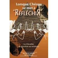 Lorsque Cheops se Met à Réfléchir - Guy-Claude Mouny