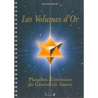Les Volumes d'Or - Géométrie Sacrée - Dominique Coquelle