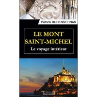 Le Mont Saint-Michel - Le Voyage Intérieur - Patrick Burensteinas