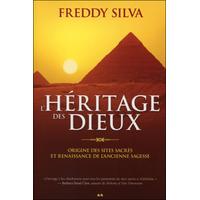 L'Héritage des Dieux - Origine des Sites Sacrés - Freddy Silva
