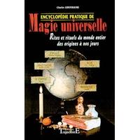 Encyclopédie Pratique de Magie Universelle - Charles Lebonhaume