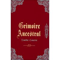 Grimoire Ancestral - Emilie Courts