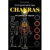 Comprendre Les Chakras - Système Sagesse - Édouard Leriboulay