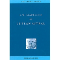 Le Plan Astral - Charles W. Leadbeater