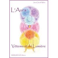 L' Aura - Vêtement de Lumière - Jean-Claude Nobis