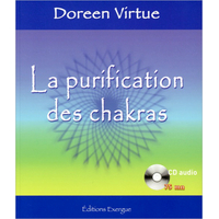 La Purification des Chakras - Doreen Virtue