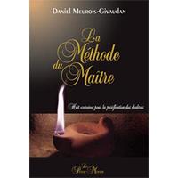 La Méthode du Maître - Daniel Meurois-Givaudan