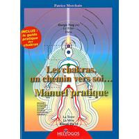 Les Chakras, Un Chemin Vers Soi... Manuel pratique - Patrice Morchain