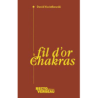 Fil d'or des Chakras - David Kwiatkowski