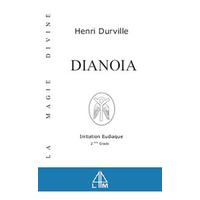 Dianoia - Magie Divine T.2 - Henri Durville