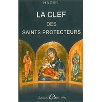 La Clef des Saints Protecteurs - Haziel