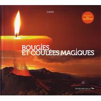 Bougies et Coulées Magiques - D. Didier