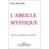 L'Abeille Mystique - Dom Bernardin
