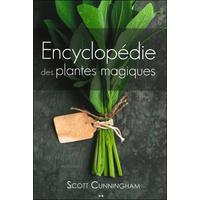 Encyclopédie des Plantes Magiques - Scott Cunningham