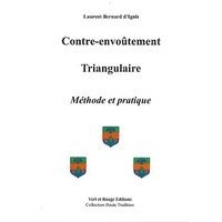Contre-envoûtement Triangulaire - Laurent Bernard d'Ignis