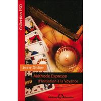 Méthode Expresse d'Initiation à la Voyance - Jean-Didier
