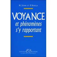 Voyance et Phénomènes s'y Rapportant - Hélène John & Pierre de Varga