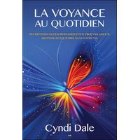 La Voyance au Quotidien - Cyndi Dale