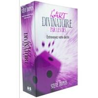 L'Art Divinatoire Par les Dés - Steve Dupuis
