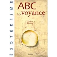 ABC de la Voyance - Cyvard Mariette