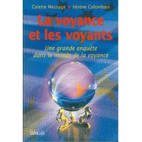 La Voyance et Les Voyants - Colette Mesnage & Vérène Colombani