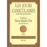 Les Jours Caniculaires - Livre des Divinations - Clotilde Duroux