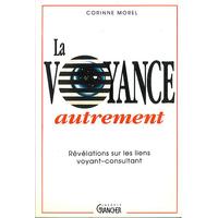 La Voyance Autrement - Corinne Morel