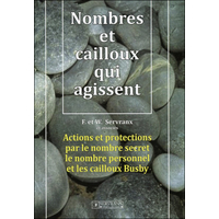 Nombres et Cailloux Qui Agissent - F. & W. Servranx