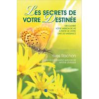 Les Secrets de Votre Destinée - Yves Rochon