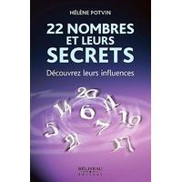 22 Nombres et Leurs Secrets : Découvrez Leurs Influences - Hélène Potvin