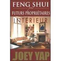 Feng Shui Pour Futurs Propriétaires - Intérieur - Joey Yap