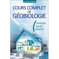 Cours Complet de Géobiologie - Jocelyne Fangain