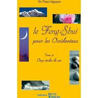 Feng-Shui Pour les Occidentaux Tome 2 - Tri-Thien Nguyen